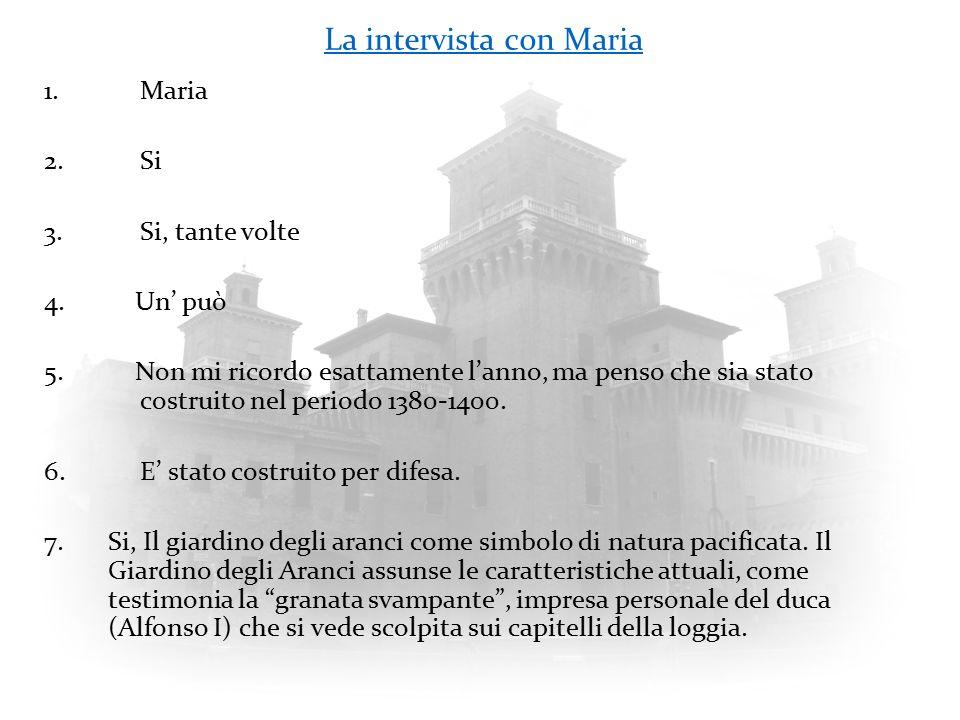 La intervista con Marco 1.Marco 2.Si 3.Si 4.Cosi, ma proviamo con le domande 5.Il Castello degli Este, detto anche Castello di San Michele, posto nel centro cittadino, fu costruito a partire dal 1385.