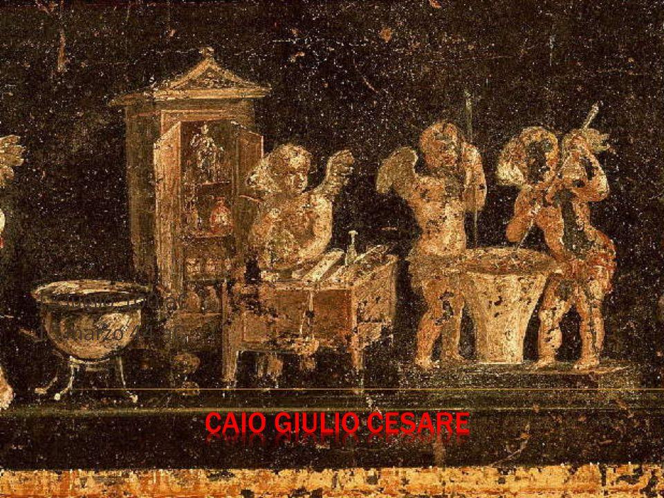 13 luglio 100 aC 15 marzo 44 aC 1