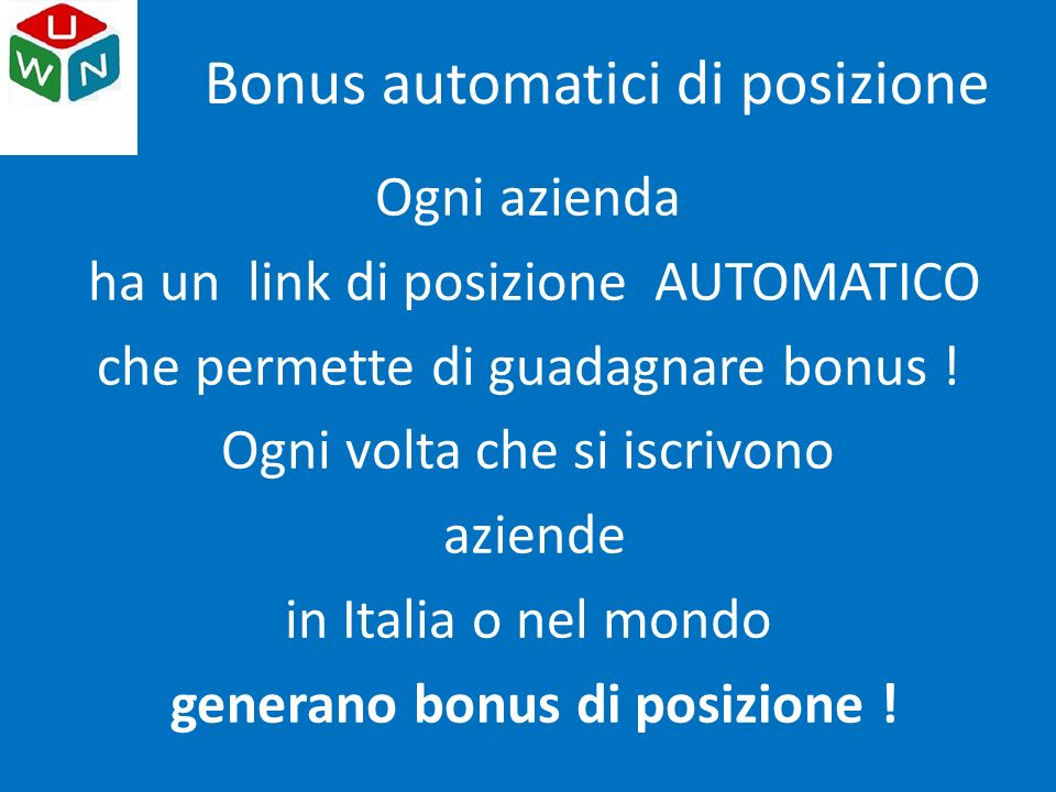 Ogni azienda ha un link di posizione AUTOMATICO che permette di guadagnare bonus ! Ogni volta che si iscrivono aziende in Italia o nel mondo generano