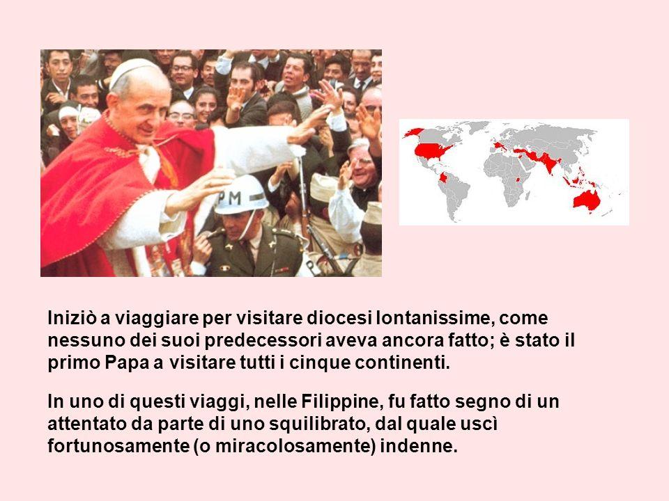Iniziò a viaggiare per visitare diocesi lontanissime, come nessuno dei suoi predecessori aveva ancora fatto; è stato il primo Papa a visitare tutti i cinque continenti.