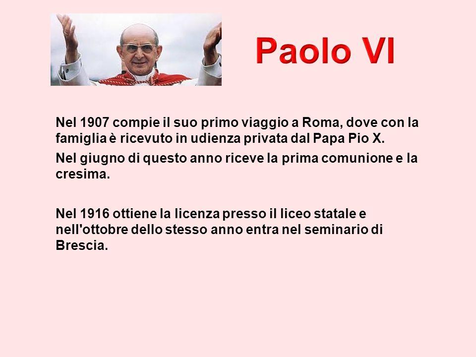 Nel 1907 compie il suo primo viaggio a Roma, dove con la famiglia è ricevuto in udienza privata dal Papa Pio X.