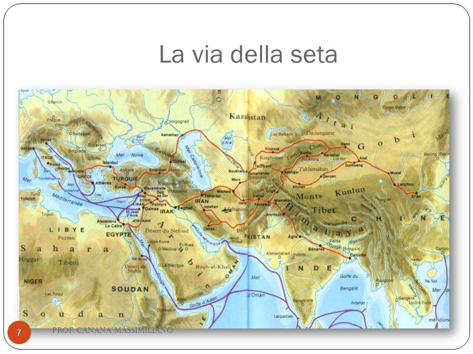 La via della seta 7 PROF. CANANA' MASSIMILIANO