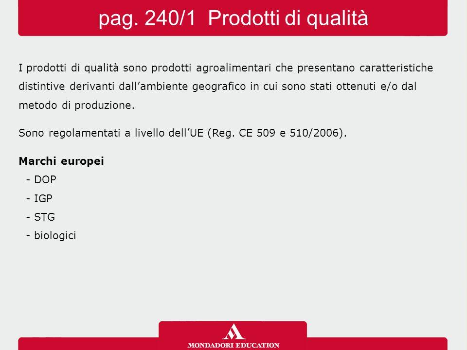 I prodotti di qualità sono prodotti agroalimentari che presentano caratteristiche distintive derivanti dall'ambiente geografico in cui sono stati otte