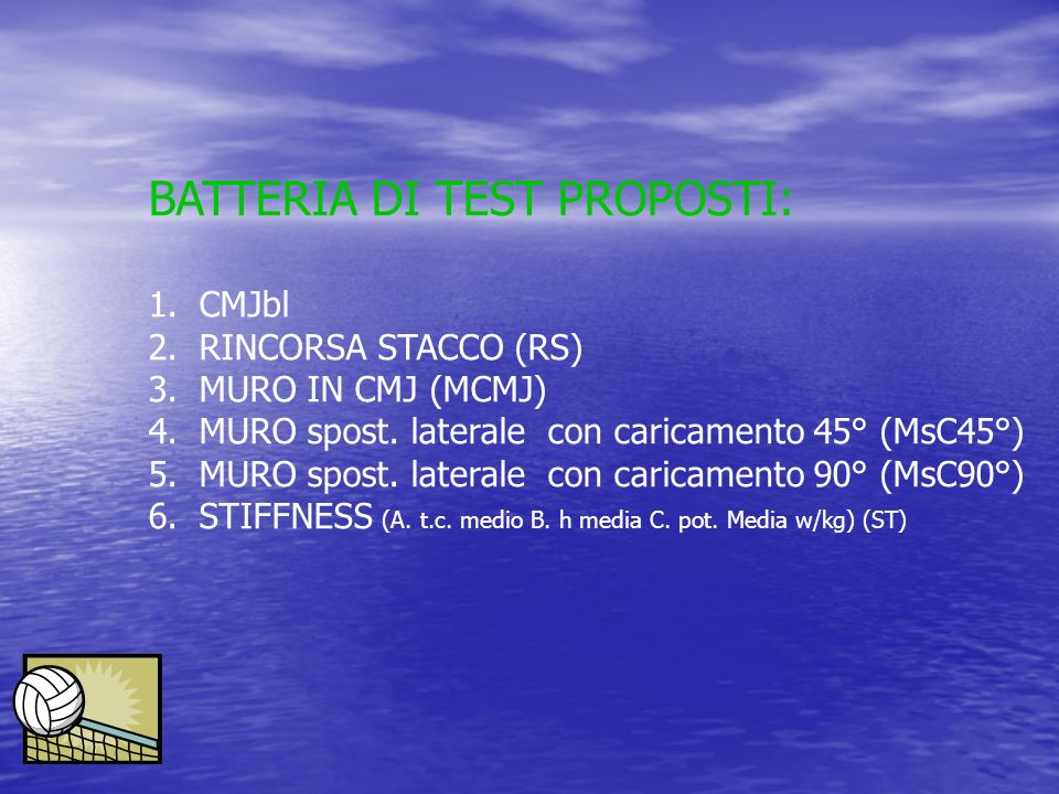BATTERIA DI TEST PROPOSTI: 1. CMJbl 2. RINCORSA STACCO (RS) 3. MURO IN CMJ (MCMJ) 4. MURO spost. laterale con caricamento 45° (MsC45°) 5. MURO spost.