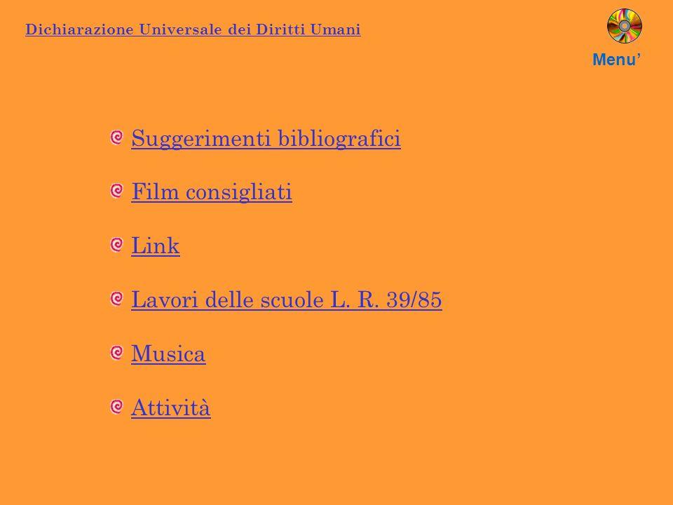 Menu' Suggerimenti bibliografici Film consigliati Link Lavori delle scuole L.