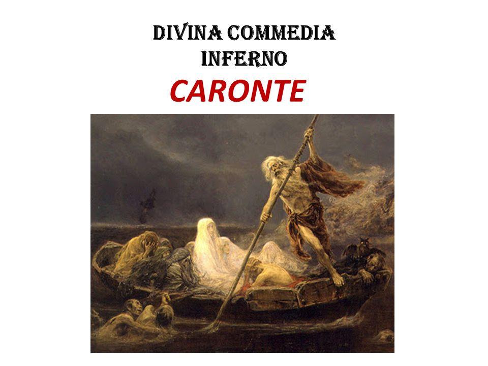 DIVINA COMMEDIA Inferno CARONTE