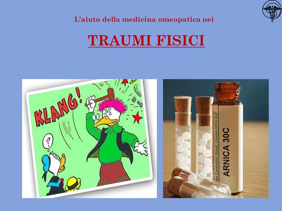 1 L'aiuto della medicina omeopatica nei TRAUMI FISICI