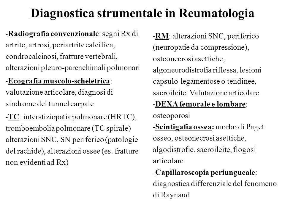 Diagnostica strumentale in Reumatologia -Radiografia convenzionale: segni Rx di artrite, artrosi, periartrite calcifica, condrocalcinosi, fratture ver