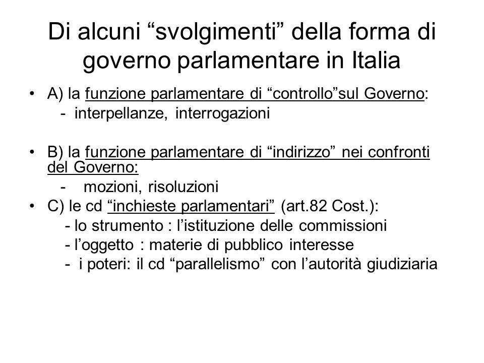 """Di alcuni """"svolgimenti"""" della forma di governo parlamentare in Italia A) la funzione parlamentare di """"controllo""""sul Governo: - interpellanze, interrog"""
