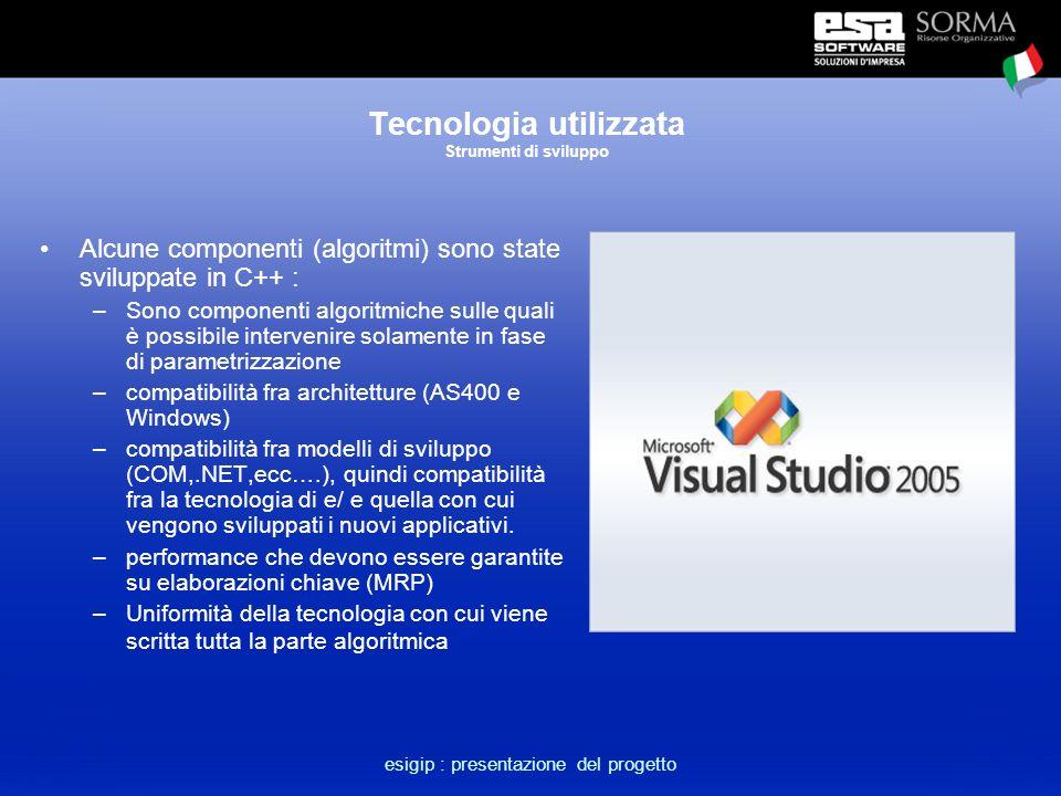 esigip : presentazione del progetto Tecnologia utilizzata Framework.NET Il framework.NET su cui si basa lo sviluppo di esigip mantiene ed esalta tutte le possibilità di intervento sull'applicativo.