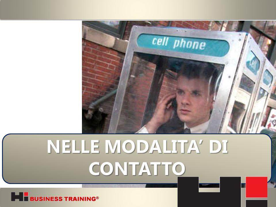 NELLE MODALITA' DI CONTATTO