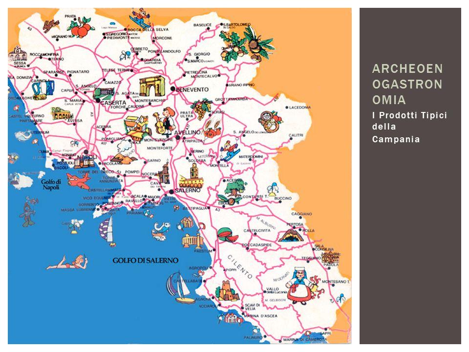 I Prodotti Tipici della Campania ARCHEOEN OGASTRON OMIA