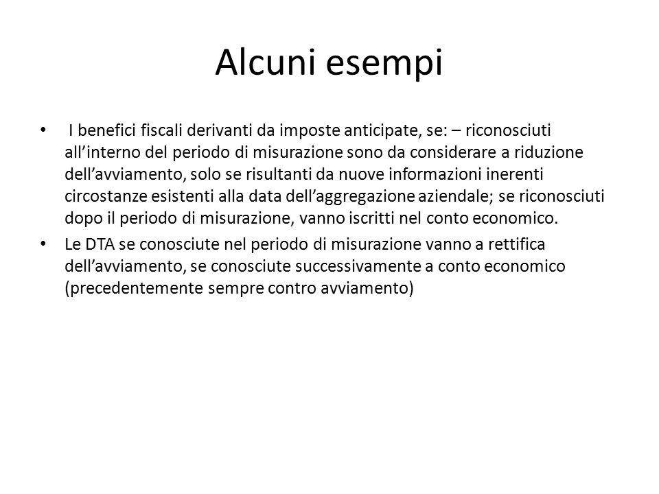 Alcuni esempi I benefici fiscali derivanti da imposte anticipate, se: – riconosciuti all'interno del periodo di misurazione sono da considerare a ridu