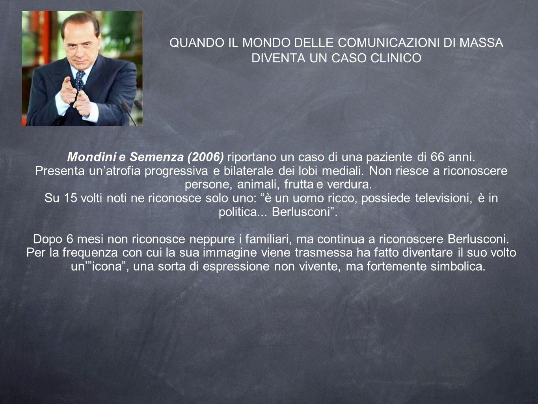 QUANDO IL MONDO DELLE COMUNICAZIONI DI MASSA DIVENTA UN CASO CLINICO Mondini e Semenza (2006) riportano un caso di una paziente di 66 anni.