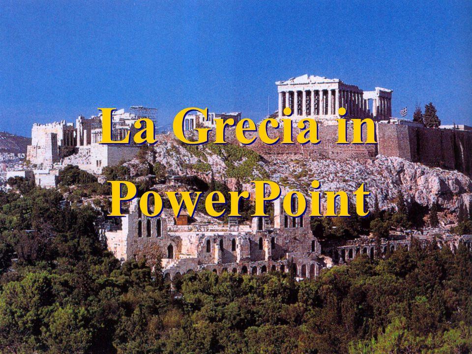 La Grecia in PowerPoint La Grecia in PowerPoint