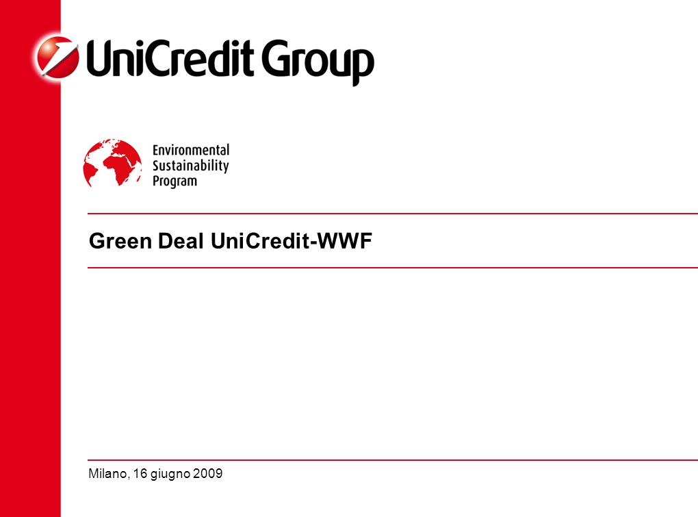 Green Deal UniCredit-WWF Milano, 16 giugno 2009