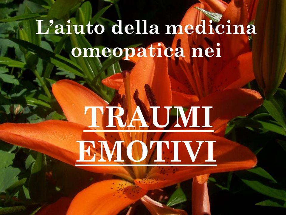 L'aiuto della medicina omeopatica nei TRAUMI EMOTIVI