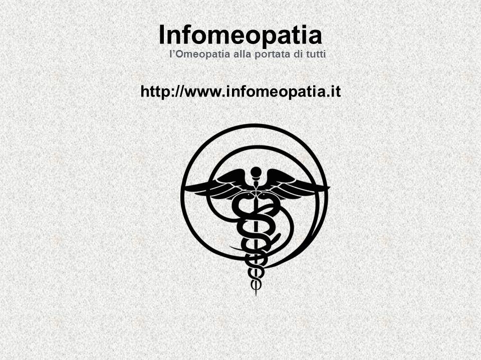 Infomeopatia l'Omeopatia alla portata di tutti http://www.infomeopatia.it