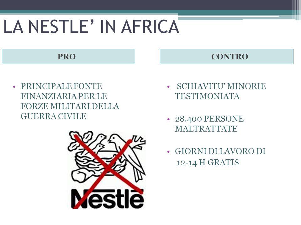 LA NESTLE' IN AFRICA PRO CONTRO SCHIAVITU' MINORIE TESTIMONIATA 28.400 PERSONE MALTRATTATE GIORNI DI LAVORO DI 12-14 H GRATIS PRINCIPALE FONTE FINANZI