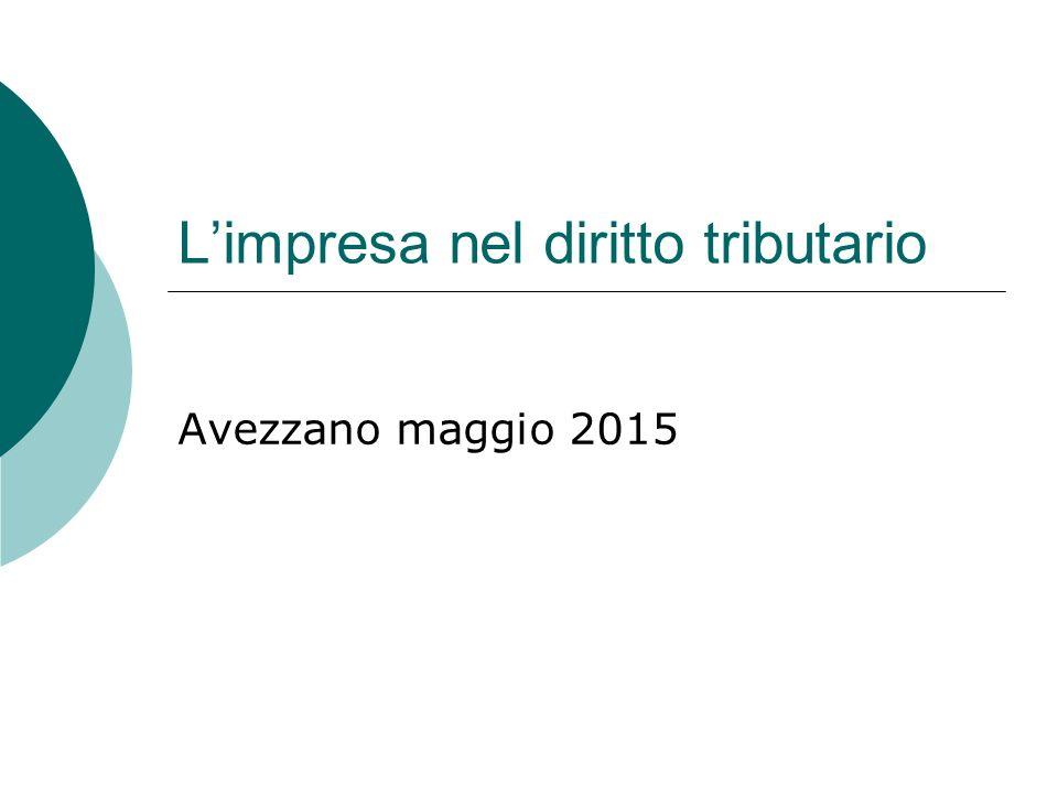L'impresa nel diritto tributario Avezzano maggio 2015