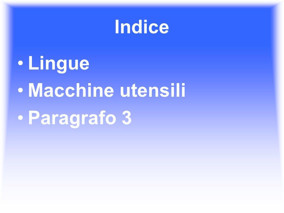 Indice Lingue Macchine utensili Paragrafo 3