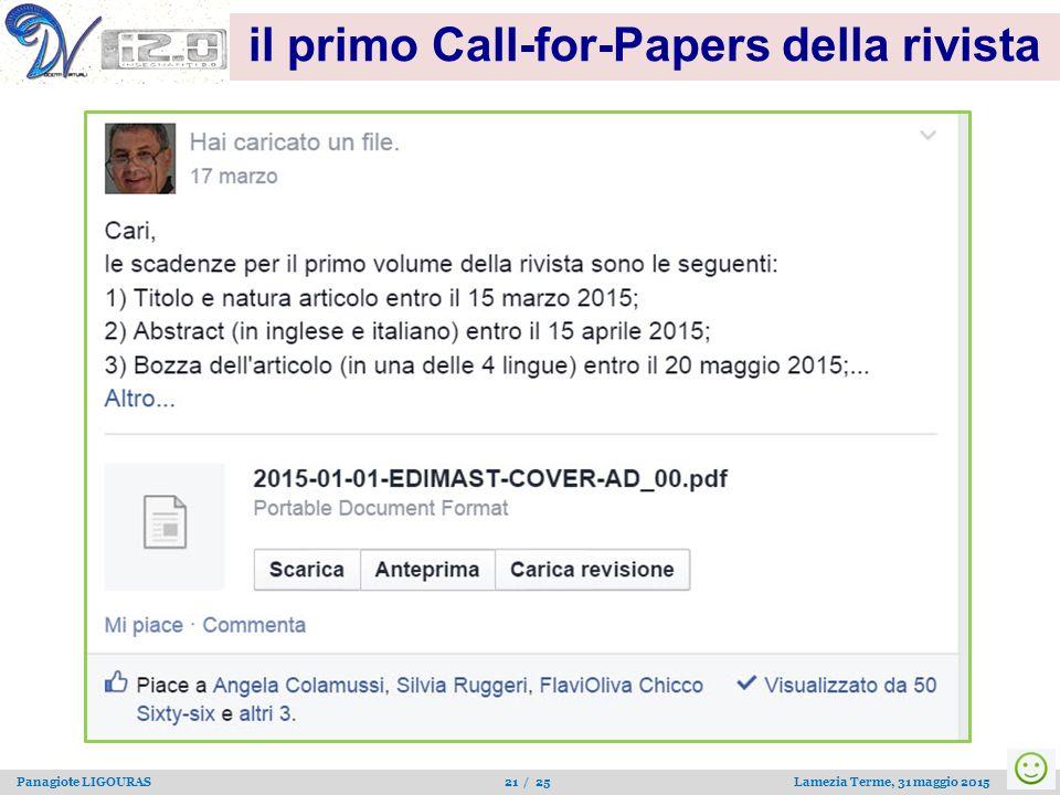 Panagiote LIGOURAS 21 / 25 Lamezia Terme, 31 maggio 2015 il primo Call-for-Papers della rivista