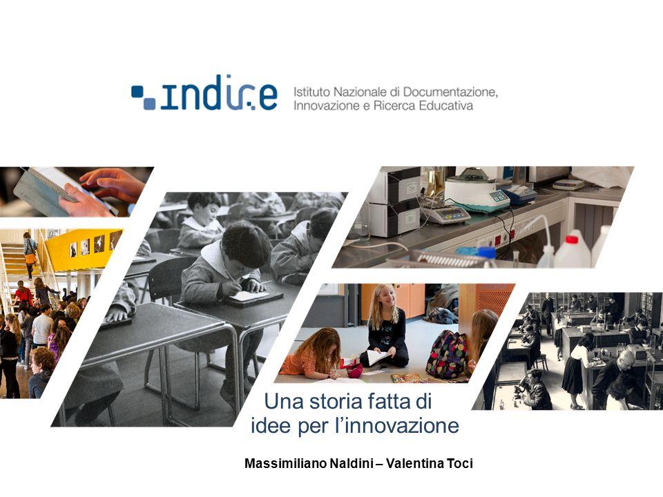 Una storia fatta di idee per l'innovazione Massimiliano Naldini – Valentina Toci