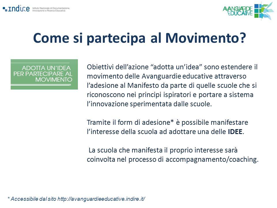 """Come si partecipa al Movimento? Obiettivi dell'azione """"adotta un'idea"""" sono estendere il movimento delle Avanguardie educative attraverso l'adesione a"""