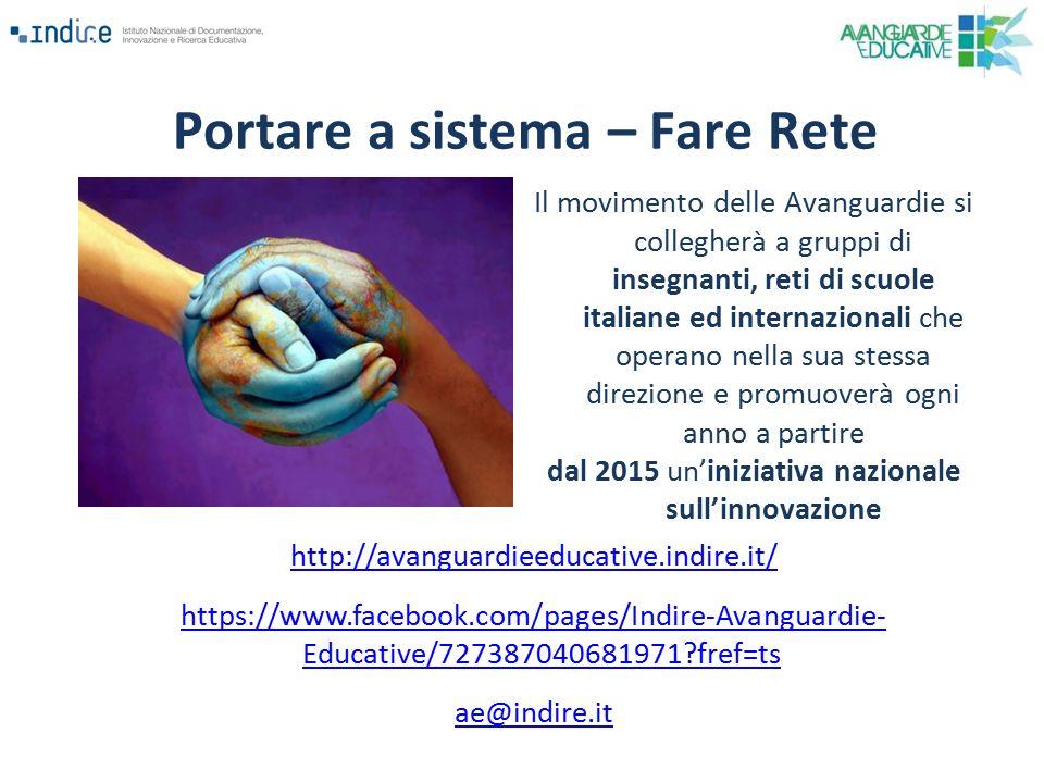 Il movimento delle Avanguardie si collegherà a gruppi di insegnanti, reti di scuole italiane ed internazionali che operano nella sua stessa direzione