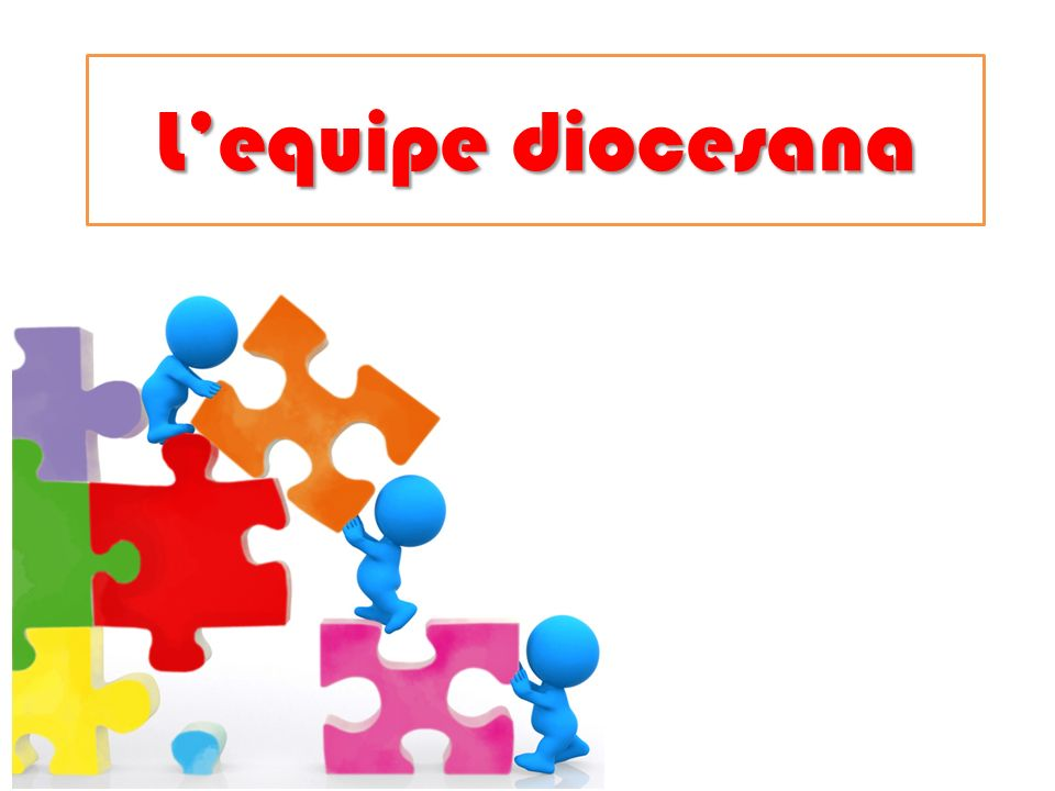 L'equipe diocesana