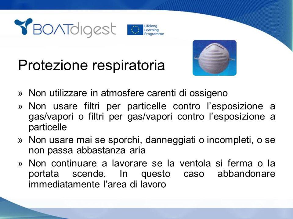 Protezione respiratoria »Non utilizzare in atmosfere carenti di ossigeno »Non usare filtri per particelle contro l'esposizione a gas/vapori o filtri p