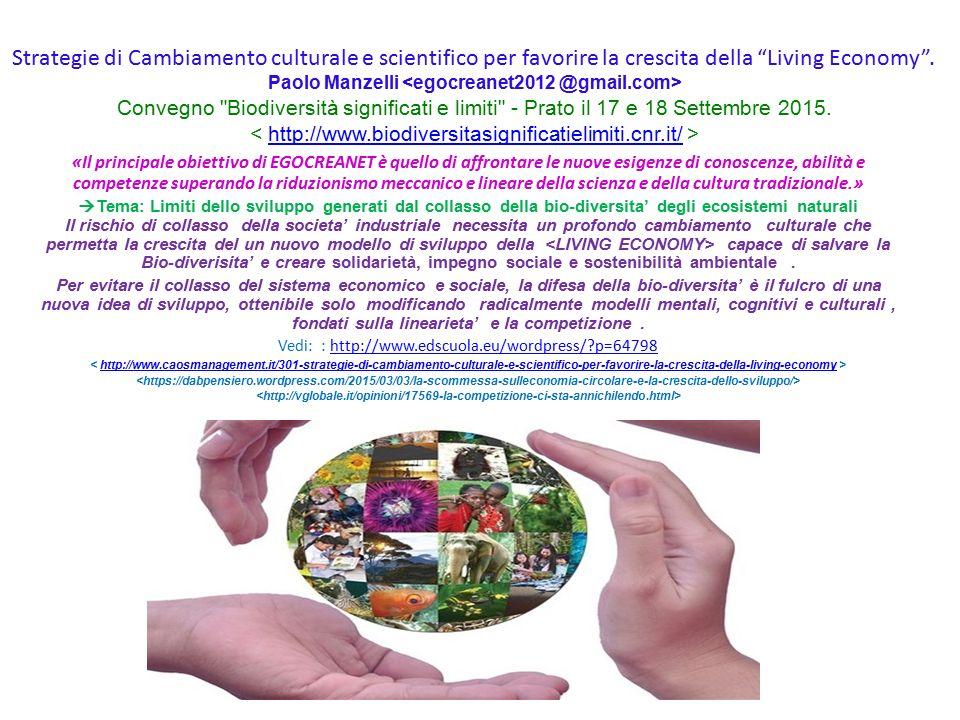 Strategie di Cambiamento culturale e scientifico per favorire la crescita della Living Economy .