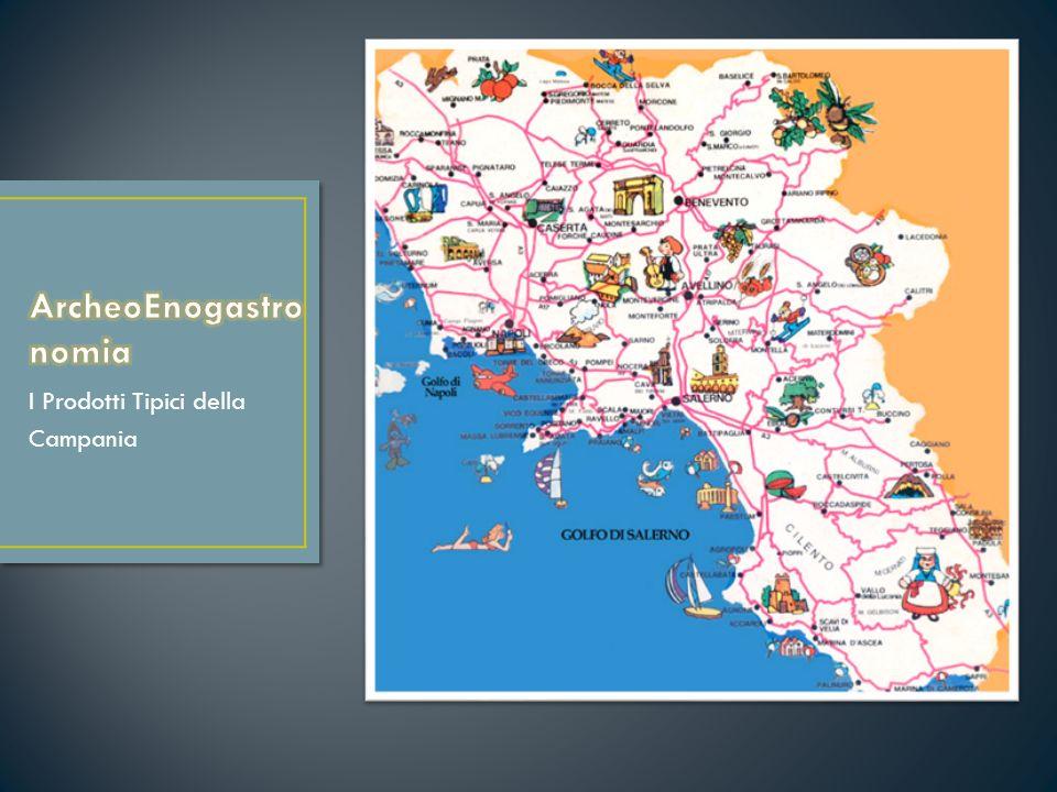 I Prodotti Tipici della Campania