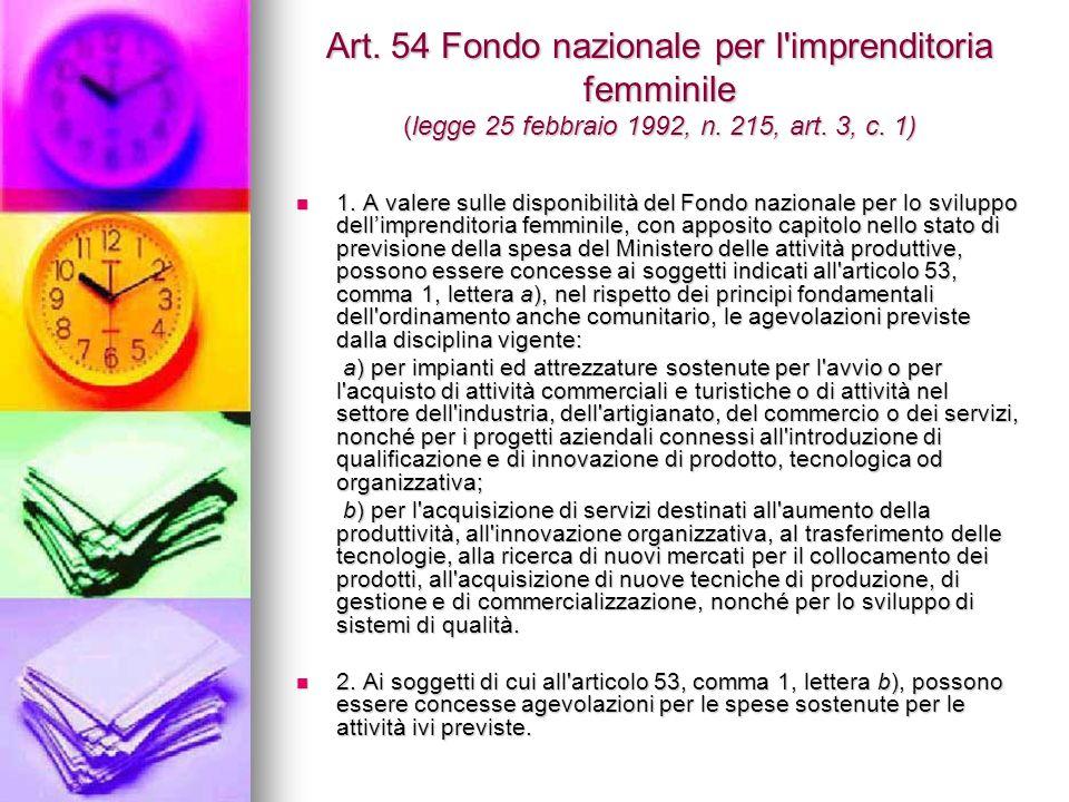 Art. 54 Fondo nazionale per l imprenditoria femminile (legge 25 febbraio 1992, n.