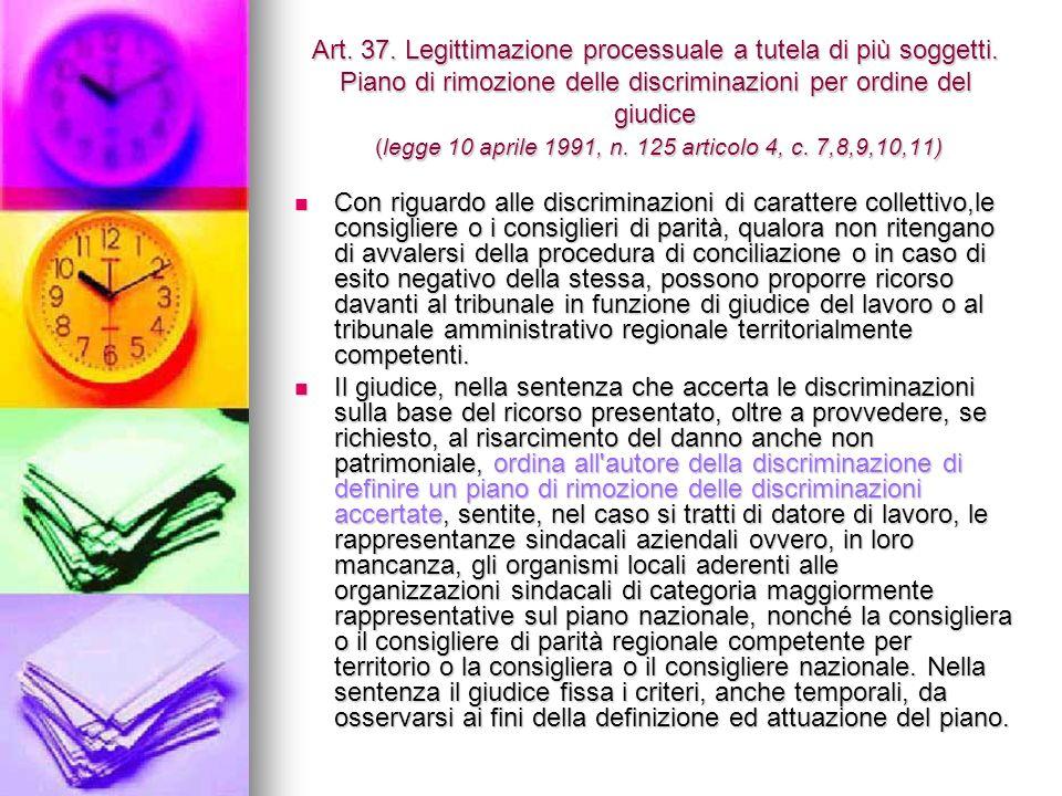 Art. 37. Legittimazione processuale a tutela di più soggetti.