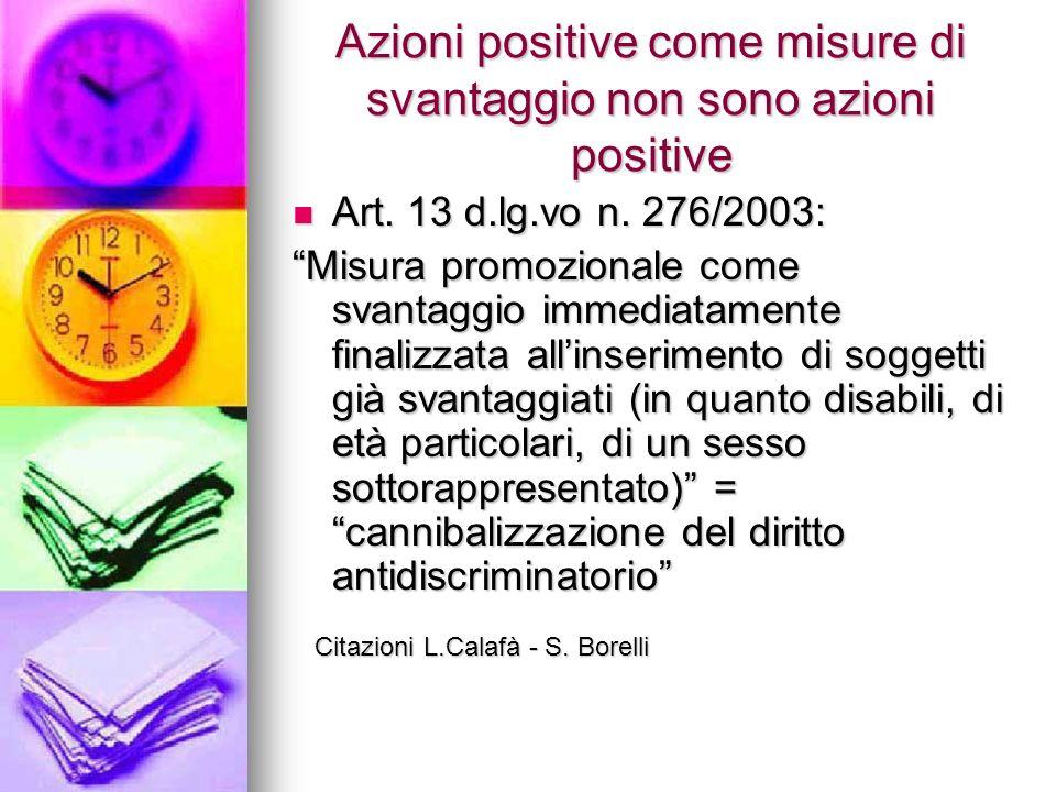 Azioni positive come misure di svantaggio non sono azioni positive Art.