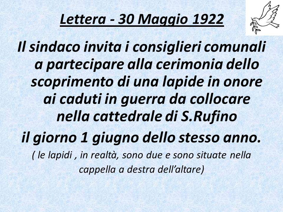 Lettera - 30 Maggio 1922 Il sindaco invita i consiglieri comunali a partecipare alla cerimonia dello scoprimento di una lapide in onore ai caduti in guerra da collocare nella cattedrale di S.Rufino il giorno 1 giugno dello stesso anno.