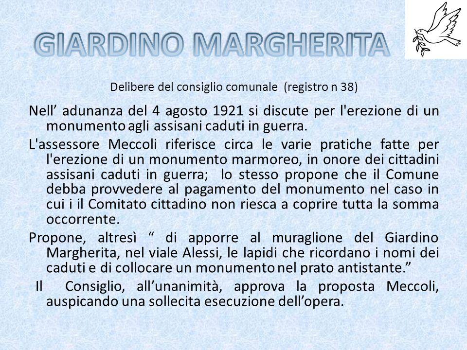 Il 28 Settembre 1919 il Comitato cittadino scrive una lettera al commissario del comune di Assisi, in cui si chiedono i fondi per una lapide da collocare sulla torre comunale riguardante l onoranza dei caduti della Patria.