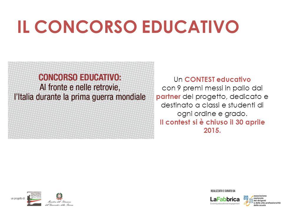 IL CONCORSO EDUCATIVO Un CONTEST educativo con 9 premi messi in palio dai partner del progetto, dedicato e destinato a classi e studenti di ogni ordine e grado.