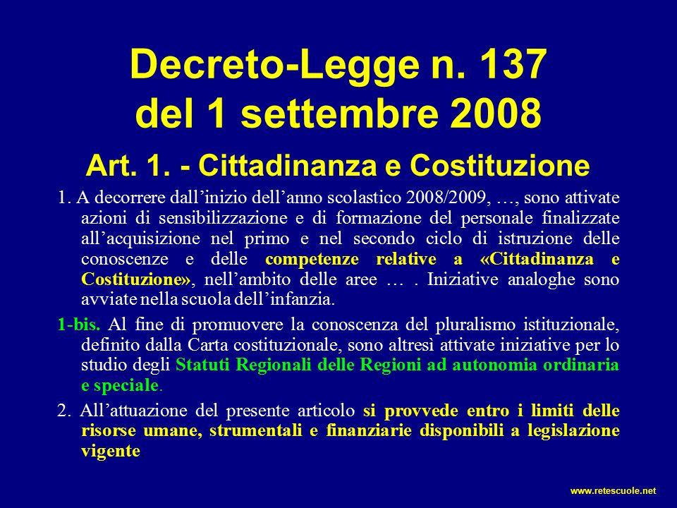 Decreto-Legge n.137 del 1 settembre 2008 Art. 1. - Cittadinanza e Costituzione 1.