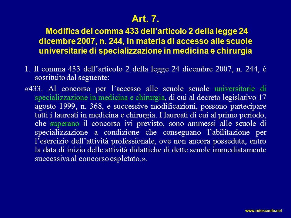 Art. 7. Modifica del comma 433 dell'articolo 2 della legge 24 dicembre 2007, n.