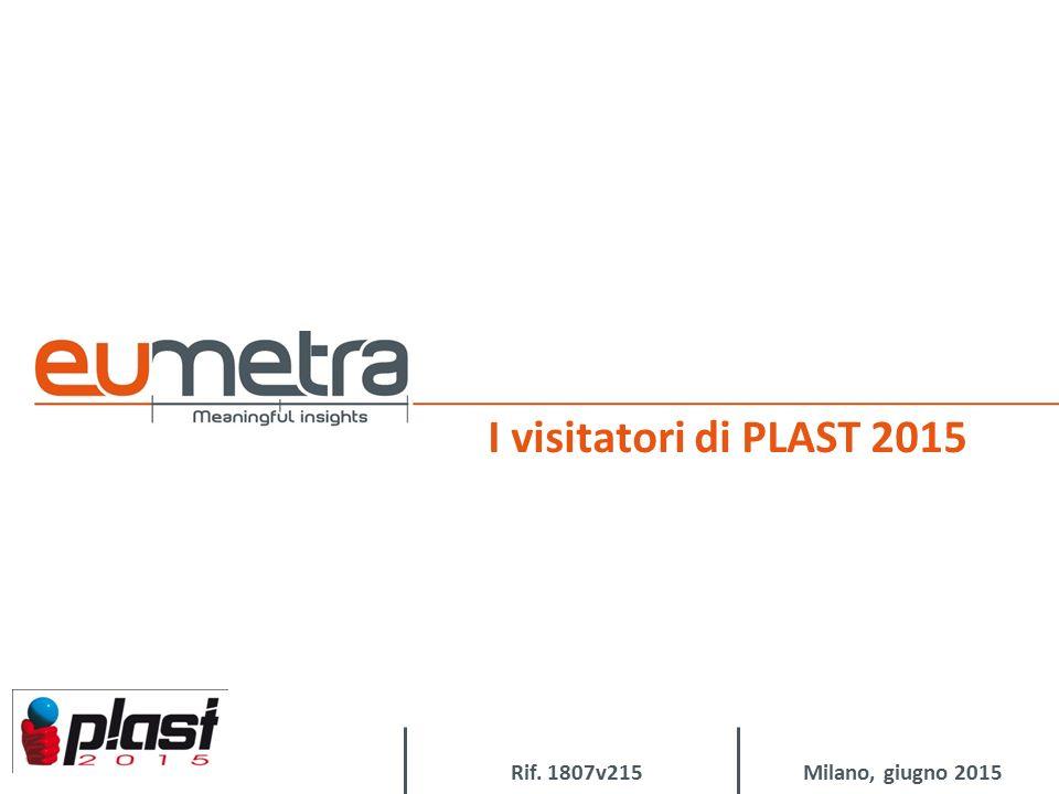 I visitatori di PLAST 2015 Rif. 1807v215Milano, giugno 2015