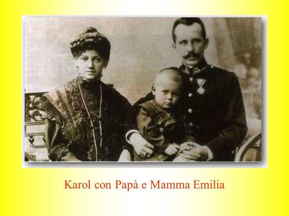 Karol con Papà e Mamma Emilia
