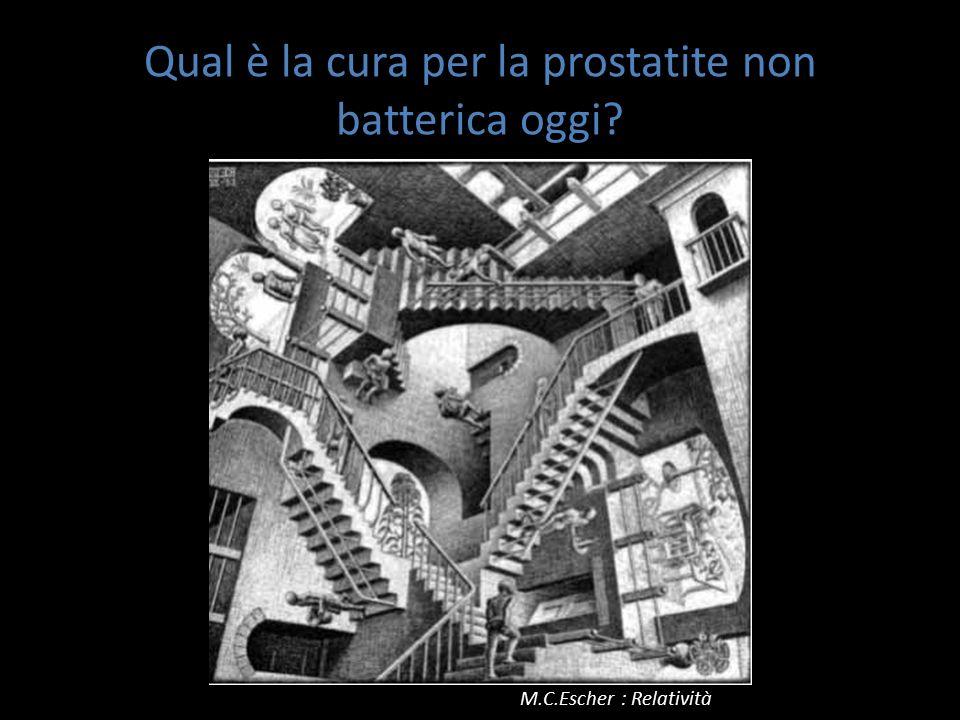 Qual è la cura per la prostatite non batterica oggi? M.C.Escher : Relatività