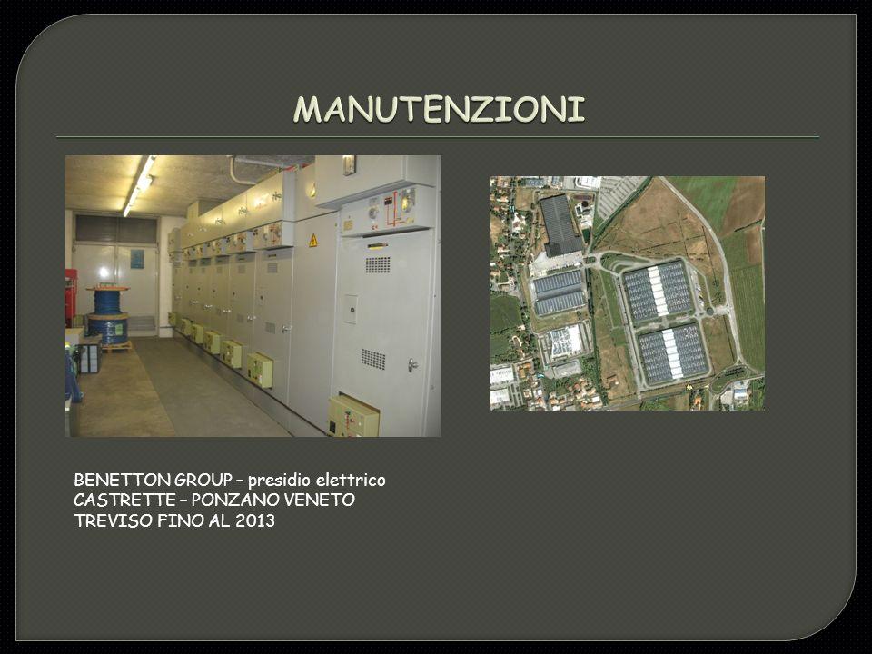 BENETTON GROUP – presidio elettrico CASTRETTE – PONZANO VENETO TREVISO FINO AL 2013