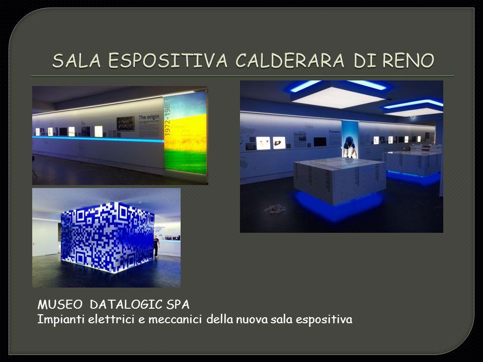 MUSEO DATALOGIC SPA Impianti elettrici e meccanici della nuova sala espositiva