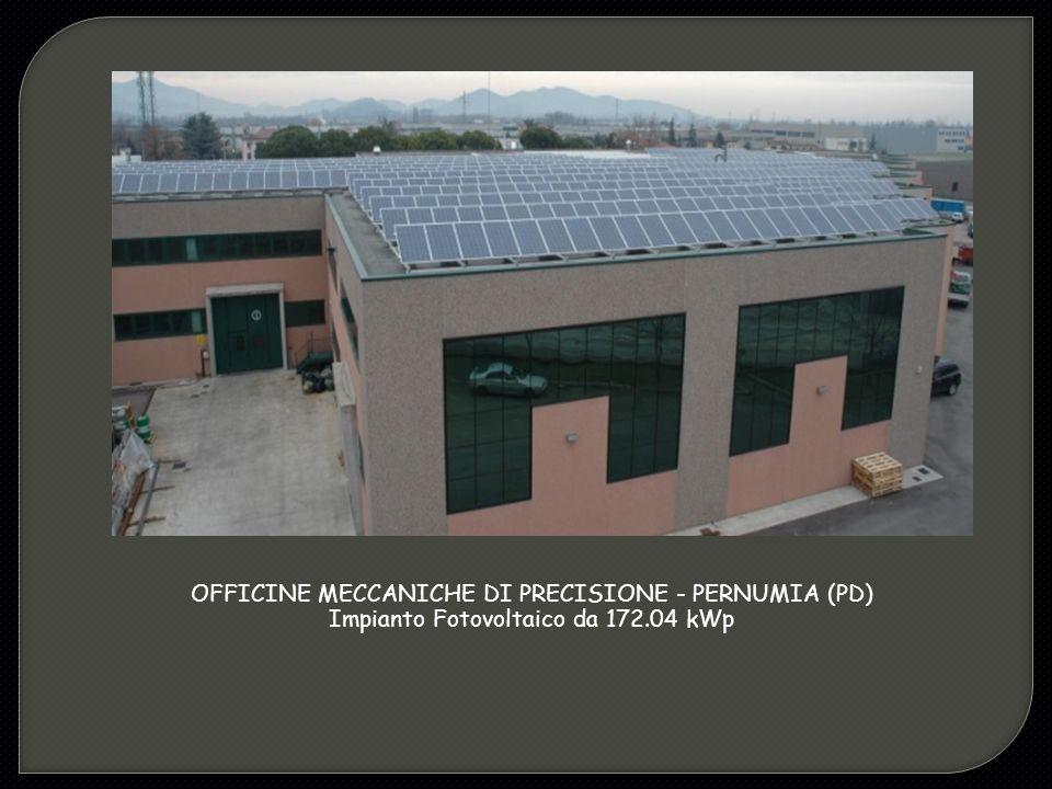 OFFICINE MECCANICHE DI PRECISIONE - PERNUMIA (PD) Impianto Fotovoltaico da 172.04 kWp
