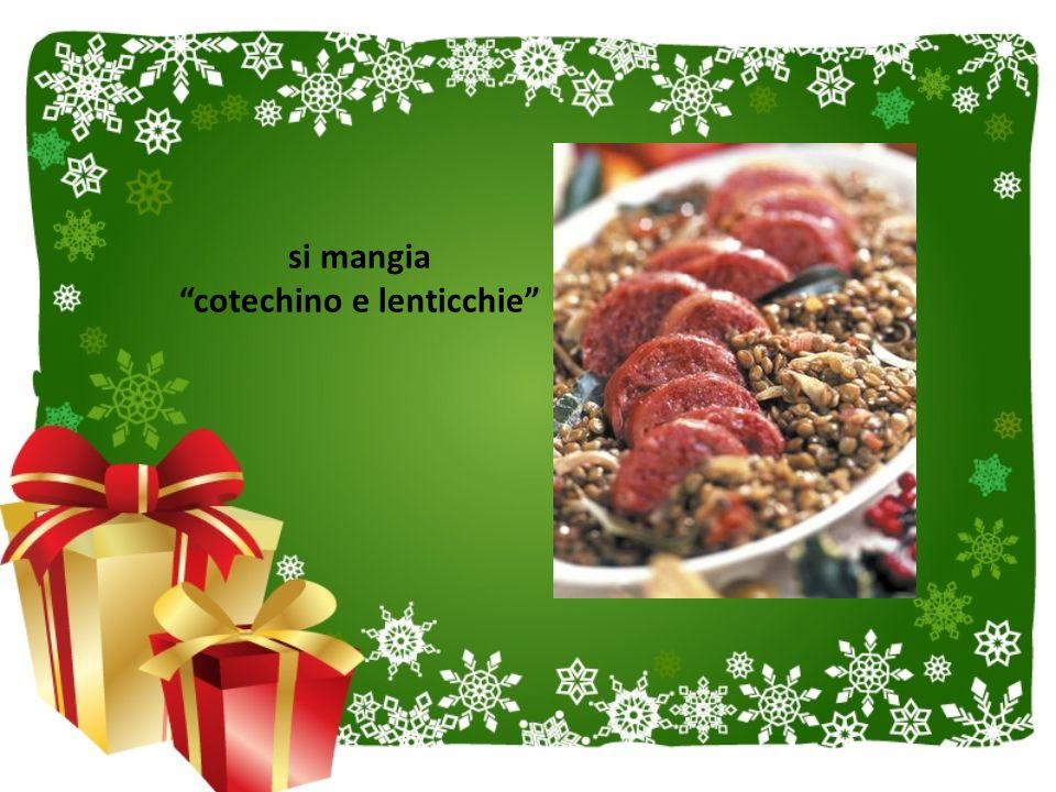 "si mangia ""cotechino e lenticchie"""