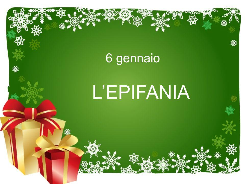 6 gennaio L'EPIFANIA