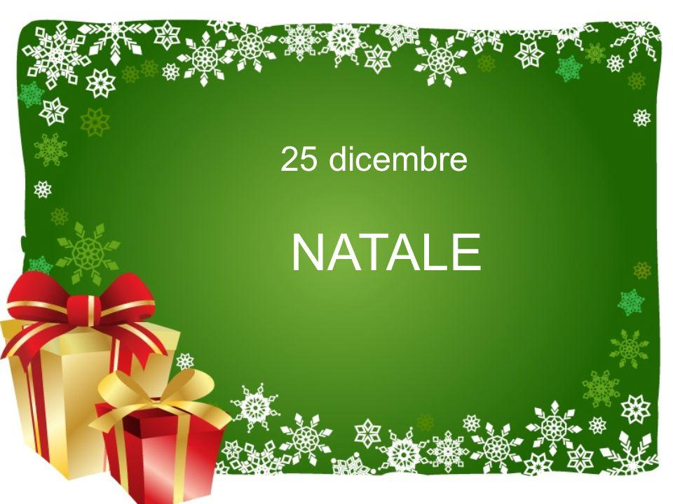 25 dicembre NATALE